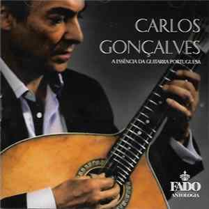 Download Carlos Gonçalves - A Essência da Guitarra Portuguesa