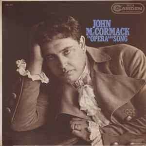 Download John McCormack - In Opera And Song