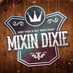 Download Barry Carew & Cliff Brown Present Mixin Dixie - Pasture Party