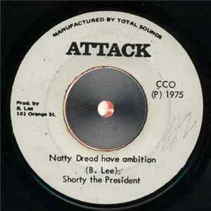 Download Shorty The President - Natty Dread Have Ambition