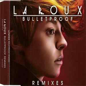 Download La Roux - Bulletproof (Remixes)