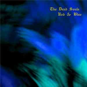 Download The Dead Souls - Red & Blue
