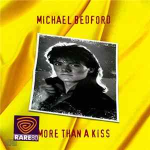 Download Michael Bedford - More Than A Kiss