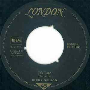 Download Ricky Nelson - It's Late / Never Be Anyone Else But You