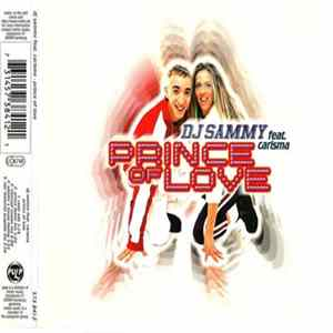 Download DJ Sammy Feat. Carisma - Prince Of Love