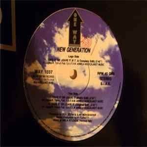 Download New Generation - Take It Or Leave It