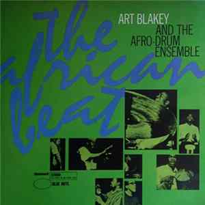 Download Art Blakey & The Afro-Drum Ensemble - The African Beat