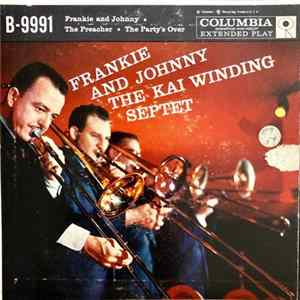 Download The Kai Winding Septet - Frankie And Johnny