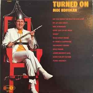 Download Moe Koffman - Turned On