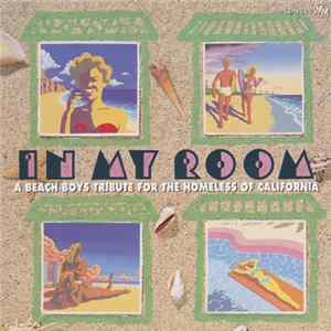 Download Various - In My Room: A Beach Boys Tribute For The Homeless Of California