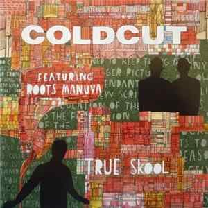 Download Coldcut - True Skool
