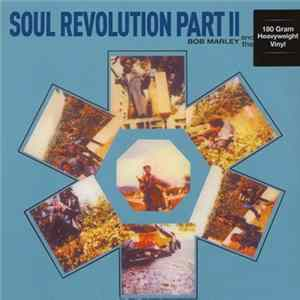 Download Bob Marley & The Wailers - Soul Revolution Part II
