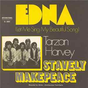 Download Stavely Makepeace - Edna (Let Me Sing My Beautiful Song)