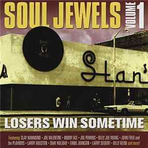 Download Various - Soul Jewels Volume 1 - Losers Win Sometimes