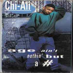 Download Chi-Ali - Age Ain't Nothing But A #