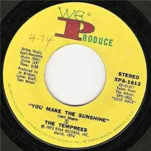 Download The Temprees - You Make The Sunshine / You Make Me Love You
