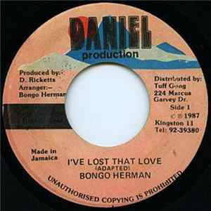Download Bongo Herman - I've Lost That Love