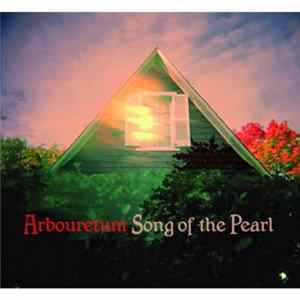 Download Arbouretum - Song Of The Pearl
