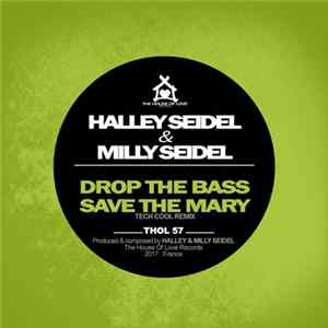 Download Halley Seidel, Milly Seidel - Drop The Bass