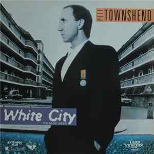 Download Pete Townshend - White City (The Music Movie)