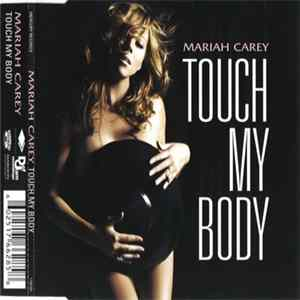 Download Mariah Carey - Touch My Body