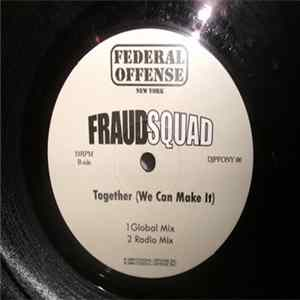 Download Fraud Squad - Together (We Can Make It)